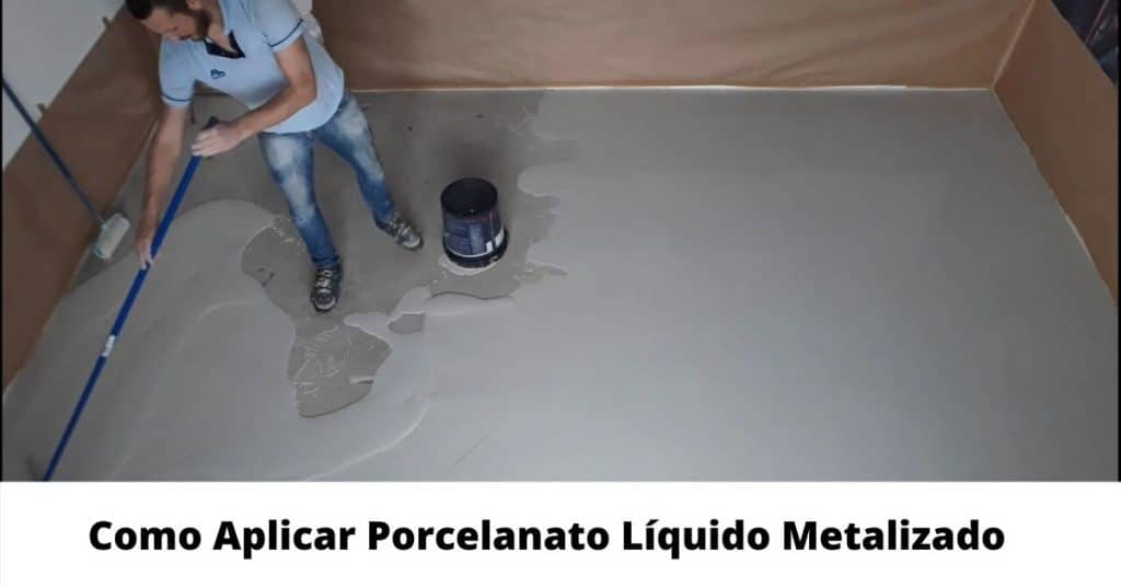 como aplicar porcelanato liquido metalizado